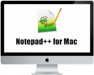 Notepad++ for Mac Download [ Notepad++ Alternative Guide ]