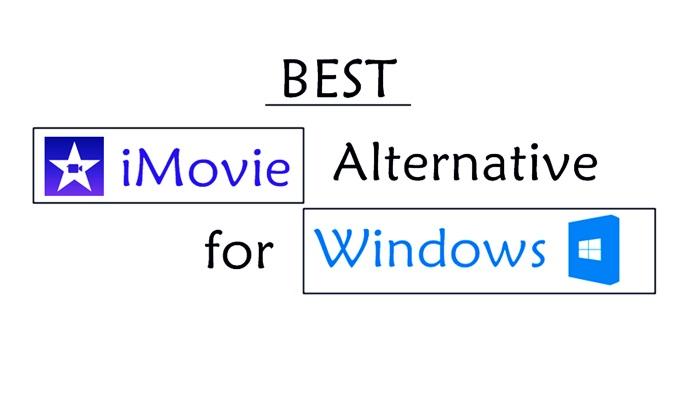 iMovie Alternative for Windows