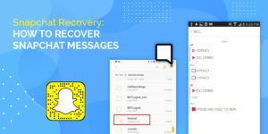 How to Recover Snapchat Messages on Android